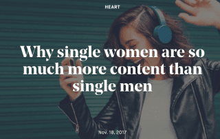 Why single women are so much more content than men